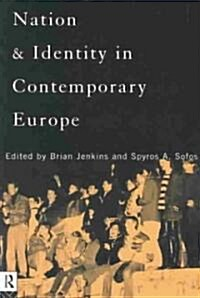 Nation and Identity in Contemporary Europe (Paperback)