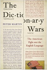 The Dictionary Wars: The American Fight Over the English Language (Hardcover)