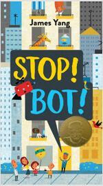 Stop! Bot! (Hardcover)