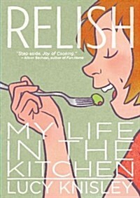 Relish: My Life in the Kitchen (Paperback)