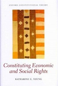Constituting economic and social rights 1st ed