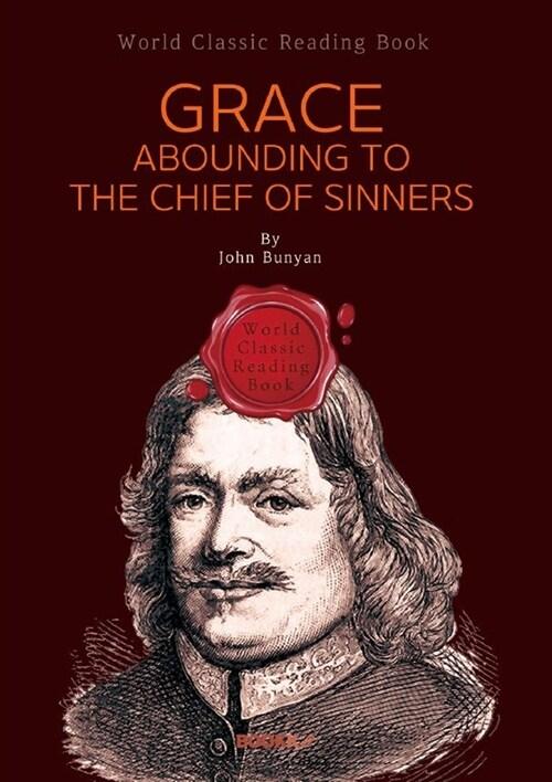 [POD] 넘치는 은총 (존 번연 자서전) : Grace Abounding to the Chief of Sinners (영문판)