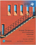 Strategic Management and Competitive Advantage: Concepts and Cases, Global Edition (Paperback, 6 ed)