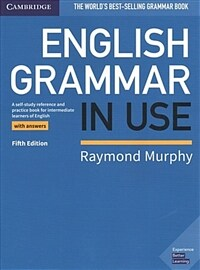 English Grammar in Use Book with Answers : A Self-study Reference and Practice Book for Intermediate Learners of English (Paperback, 5 Revised edition)