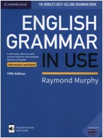 English Grammar in Use Book with Answers and Interactive eBook : A Self-study Reference and Practice Book for Intermediate Learners of English (Package, 5 Revised edition)