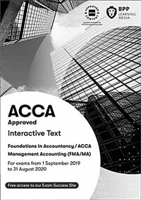 FIA Foundations in Management Accounting FMA (ACCA F2) : Interactive Text (Paperback)