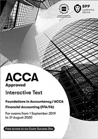 FIA Foundations of Financial Accounting FFA (ACCA F3) : Interactive Text (Paperback)