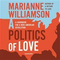 A Politics of Love: A Handbook for a New American Revolution (Audio CD)