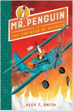 Mr Penguin and the Fortress of Secrets : Book 2 (Paperback, 영국판)