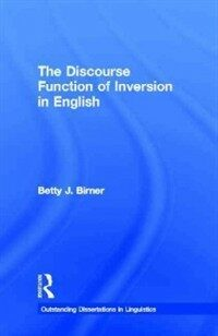 The discourse function of inversion in English