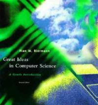 Great ideas in computer science : a gentle introduction 2nd ed