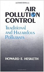 Air Pollution Control: Traditional Hazardous Pollutants, Revised Edition (Hardcover, Rev)