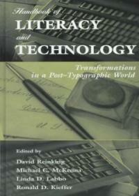 Handbook of literacy and technology : transformations in a post-typographic world
