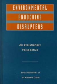 Environmental endocrine disrupters : an evolutionary perspective