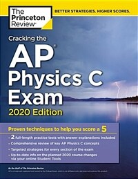 Cracking the AP Physics C Exam, 2020 Edition: Practice Tests & Proven Techniques to Help You Score a 5 (Paperback)