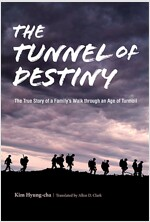 The Tunnel of Destiny (Hardcover)