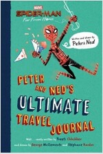 Spider-Man: Far from Home: Peter and Ned's Ultimate Travel Journal (Hardcover)