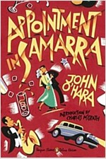Appointment in Samarra: (penguin Classics Deluxe Edition) (Paperback, Deckle Edge)
