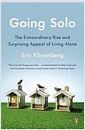 [중고] Going Solo: The Extraordinary Rise and Surprising Appeal of Living Alone (Paperback)