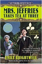 [중고] Mrs. Jeffries Takes Tea at Three: A Victorian Mystery (Paperback)