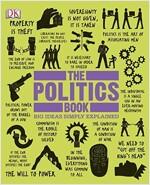 The Politics Book: Big Ideas Simply Explained (Hardcover)