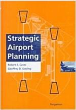 Strategic Airport Planning (Hardcover)