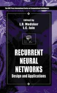 Recurrent neural networks : design and applications