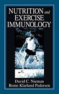 Nutrition and Exercise Immunolology (Hardcover)