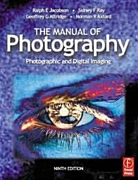 The Manual of Photography and Digital Imaging (Paperback, 9th)