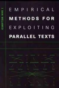 Empirical methods for exploiting parallel texts