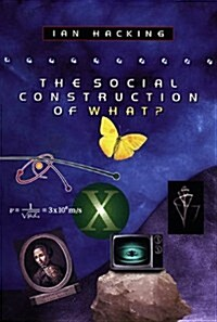 The Social Construction of What? (Paperback, Revised)