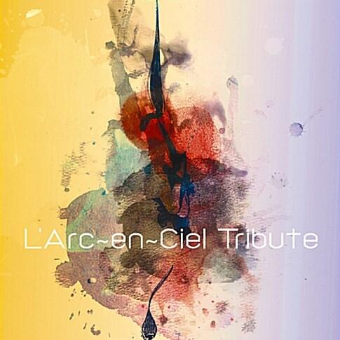 LArc~en~Ciel - Tribute
