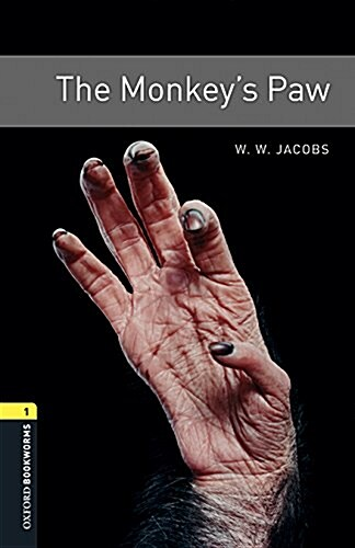 Oxford Bookworms Library: Level 1:: The Monkeys Paw audio pack (Package)