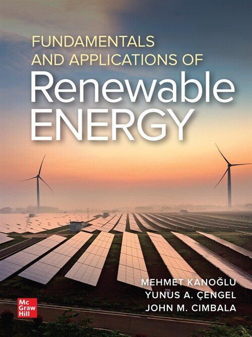 Fundamentals and Applications of Renewable Energy (Hardcover)