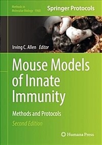 Mouse models of innate immunity : methods and protocols / 2nd ed