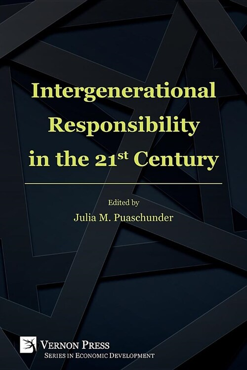 Intergenerational Responsibility in the 21st Century (Paperback)