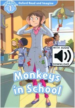 Oxford Read and Imagine: Level 1: Monkeys in School Audio Pack (Package)
