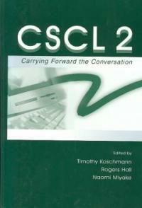 CSCL 2, carrying forward the conversation