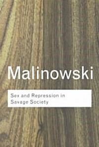 Sex and Repression in Savage Society (Paperback, 2 New edition)