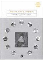 Museums, Society, Inequality (Paperback)