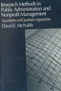 Research methods in public administration and nonprofit management : quantitative and qualitative approaches