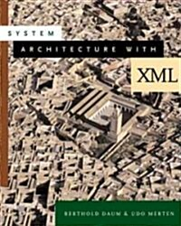 System Architecture With Xml (Paperback)