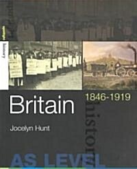 Britain, 1846-1919 (Paperback)