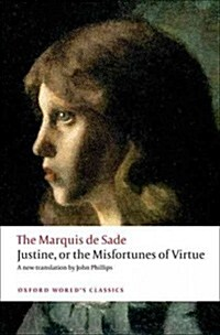 Justine, or the Misfortunes of Virtue (Paperback)