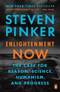Enlightenment Now: The Case for Reason, Science, Humanism, and Progress (Paperback)