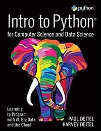 Intro to Python for Computer Science and Data Science: Learning to Program with Ai, Big Data and the Cloud (Paperback)