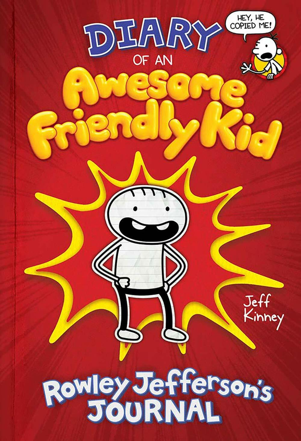 Diary of an Awesome Friendly Kid: Rowley Jeffersons Journal (Hardcover)