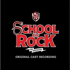 School of Rock : The Musical O.S.T
