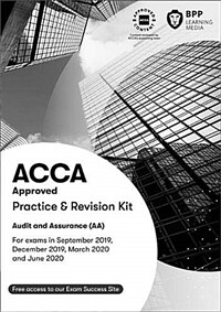 ACCA Audit and Assurance : Practice and Revision Kit (Paperback)