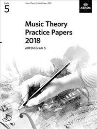 Music Theory Practice Papers 2018, ABRSM Grade 5 (Sheet Music)